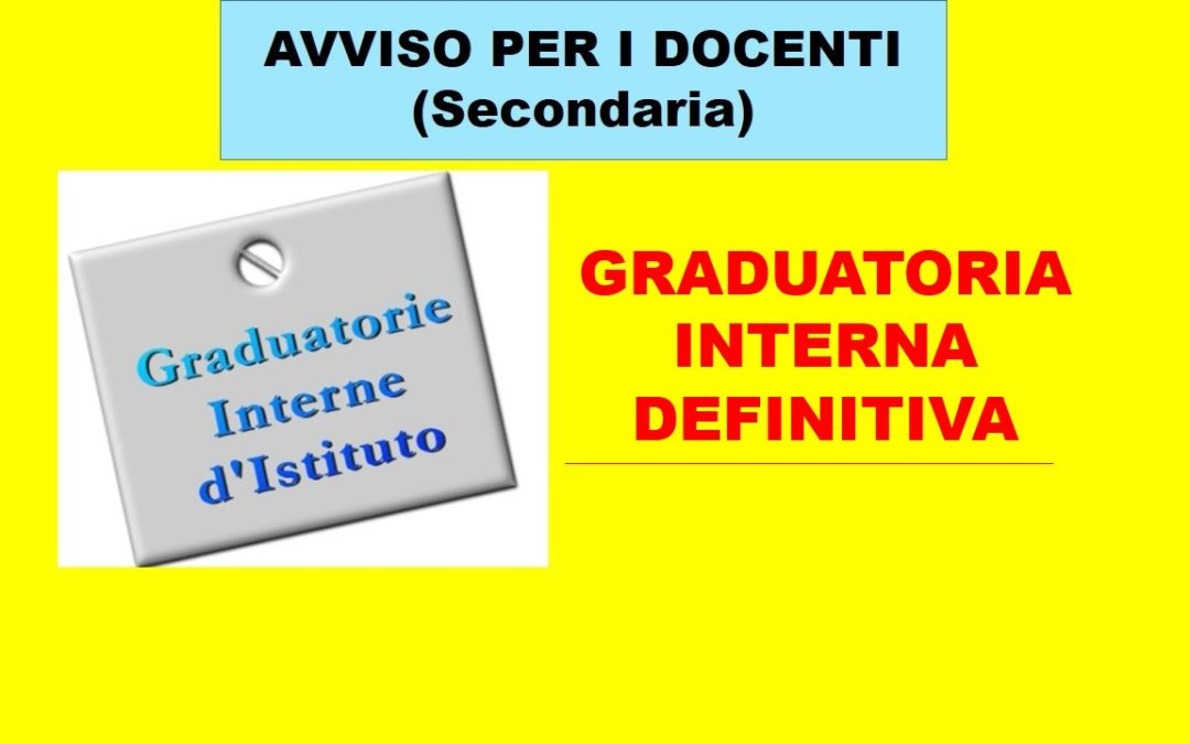 GRADUATORIE  d'ISTITUTO DEFINITIVE- Secondaria